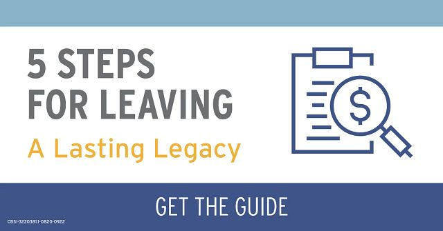 5 Steps for Leaving a Lasting Legacy